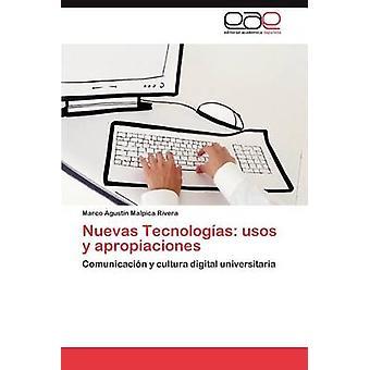 Nuevas Tecnologias Usos y Apropiaciones af Malpica Rivera & Marco Agust