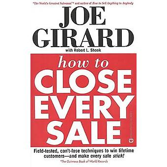 How to Close Every Sale by Girard - 9780446389297 Book