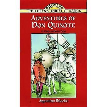Adventures of Don Quixote (Abridged edition) by Argentina Palacios -