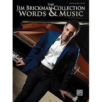 The Jim Brickman Collection - Words & Music - Piano Solo & Pia