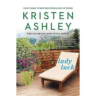 Lady Luck by Kristen Ashley - 9781538744369 Book