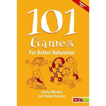 101 Games for Better Behaviour by Jenny Mosley - Helen Sonnet - Mark
