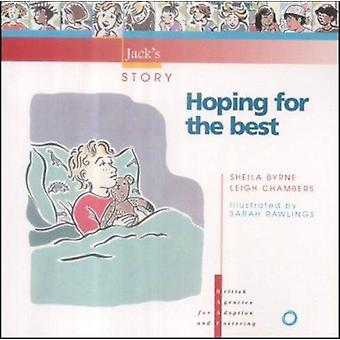Hoping for the Best by Sheila Byrne - Leigh Chambers - 9781873868461