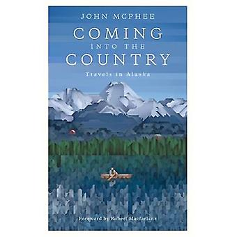 Coming into the Country - Travels in Alaska by John McPhee - Robert Ma