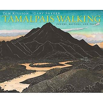 Tamalpais Walking (Paper): Poetry, History, and Prints