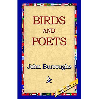 Vögel und Dichter von & John Burroughs