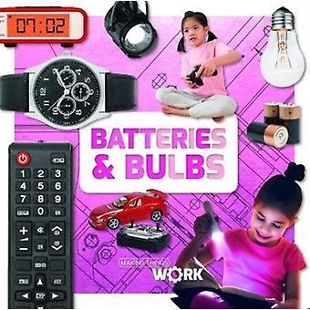 Batteries  Bulbs by Robin Twiddy