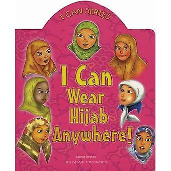 I Can Wear Hijab Anywhere! by Ibrahim Yasmin - 9780860373193 Book