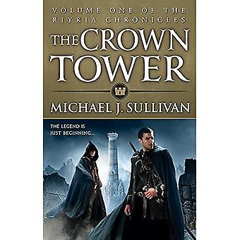 La tour de la Couronne: Livre 1 des chroniques Riyria