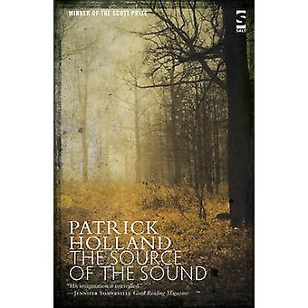 The Source of the Sound by Holland