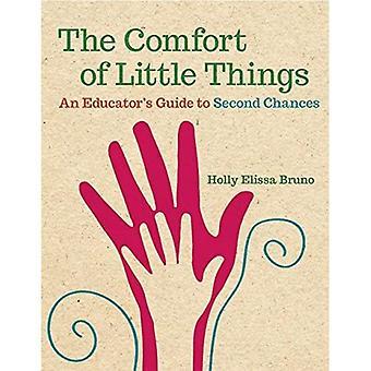 Den Komfort der kleinen Dinge: ein Lehrerleitfaden zu zweite Chance
