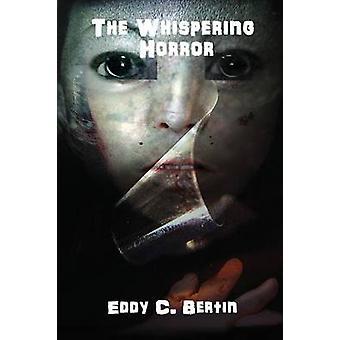 The Whispering Horror by Bertin & Eddy C.