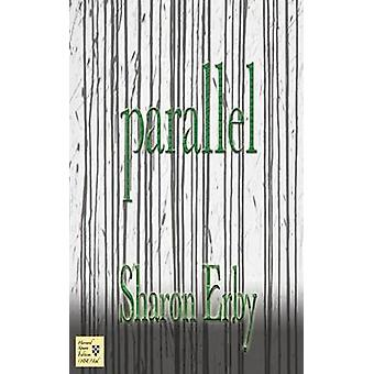 Parallel by Erby & Sharon