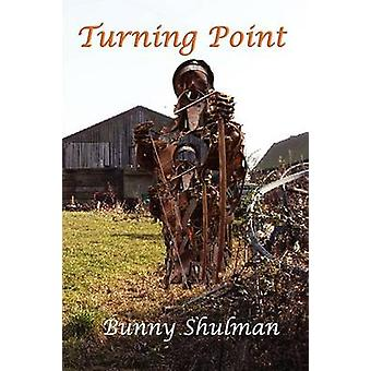 Turning Point by Shulman & Bunny