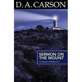 Sermon on the Mount by Carson & D. A.