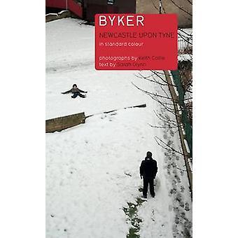 Byker Newcastle upon Tyne by Glynn & Sarah