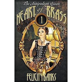 Heart of Brass by Banks & Felicity