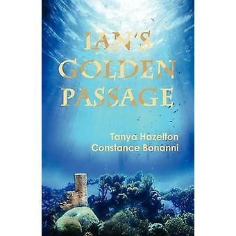 Ians Golden Passage by Hazelton & Tanya