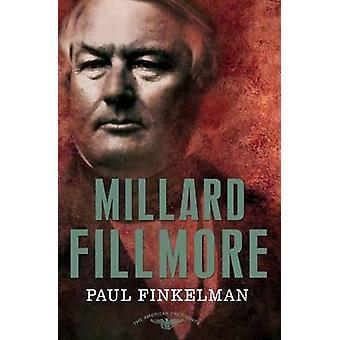 AMER PRES FILLMORE by Finkelman & Paul