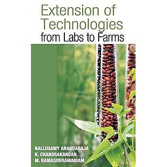 Extension of Technologies From Labs to Farms by Anandaraja & Nullusamy