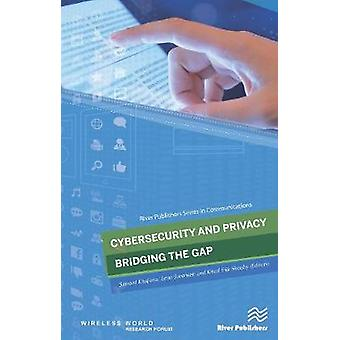 Cybersecurity and Privacy  bridging the gap by Samant Khajuria