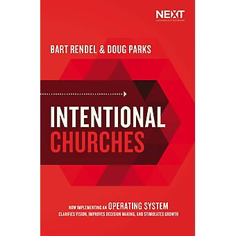 Intentional Churches by Doug Parks