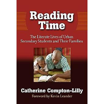 Reading Time - The Literature Lives of Urban Secondary Students and Th