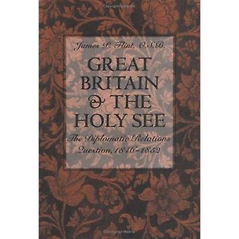 Great Britain and the Holy See - The Diplomatic Relations Question - 1
