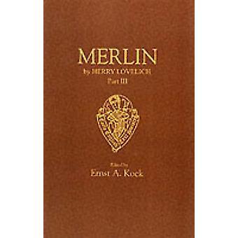 Merlin - v.3 (New edition) by Henry Lovelich - E.A. Kock - 97808599168