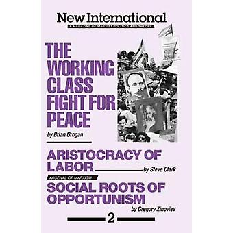 The Working Class Fight for Peace by Brian Grogan - 9780873486378 Book