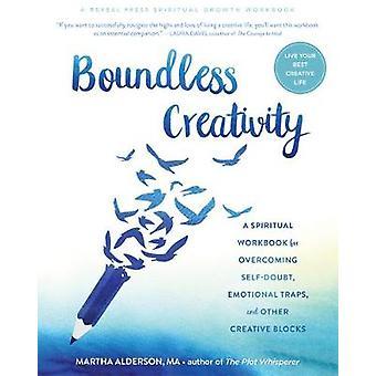 Boundless Creativity - A Spiritual Workbook for Overcoming Self-Doubt