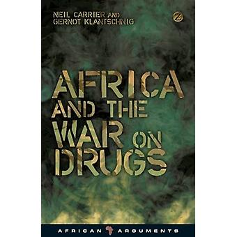Africa and the War on Drugs by Neil C. M. Carrier - 9781848139671 Book