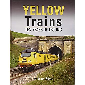 Yellow Trains by Andrew Royle - 9781910809587 Book