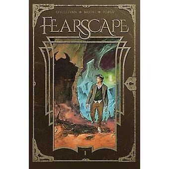 Fearscape TPB Vol. 1 by Ryan O'Sullivan - 9781939424440 Book