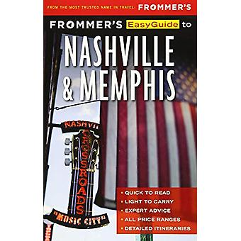 Frommer's EasyGuide to Nashville and Memphis by Ashley Brantley - 978