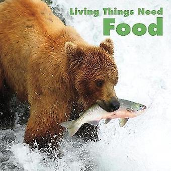 Living Things Need Food by Karen Aleo - 9781474789868 Book