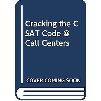 Cracking the CSAT Code @ Call Centers by Dipankar Das - 9788184876154