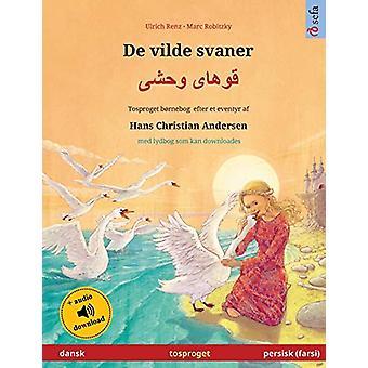 De vilde svaner - قوهای وحشی (dansk - persisk) - Tosproget bo