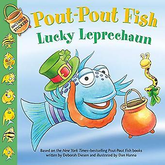 Pout-Pout Fish - Lucky Leprechaun by Deborah Diesen - 9780374310547 Bo