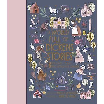 World Full of Dickens Stories by Angela McAllister