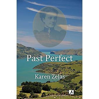 Past Perfect by Karen Zelas - 9781922120311 Book