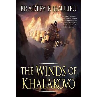 The Winds of Khalakovo by Bradley P. Beaulieu - 9781597802185 Book