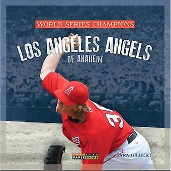 World Series Champs: La Angels of Anaheim (World Series Champions)