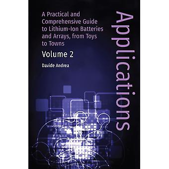 LiIon Batteries and Applications Volume 2 Applications by Andrea & Davide