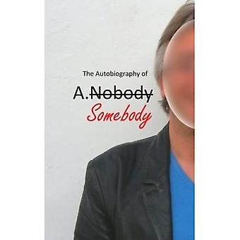 The Autobiography of A.Somebody