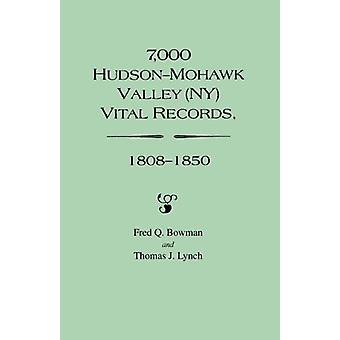 7 - 000 Hudson-Mohawk Valley (NY) Vital Records - 1808-1850 by T.J. L