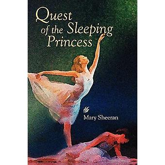Quest of the Sleeping Princess by Mary Sheeran - 9780982632109 Book