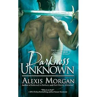 Darkness Unknown by Alexis Morgan - 9781476786933 Book
