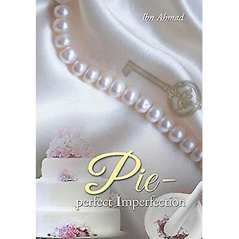 Pie - Perfect Imperfection by Ibn Ahmad - 9781480808942 Book