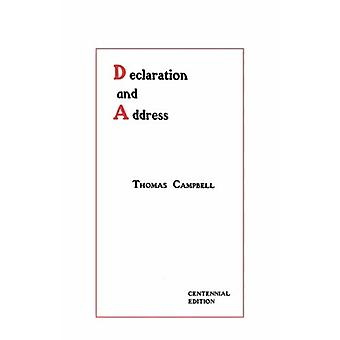 Declaration and Address - Centennial Edition by Thomas Campbell - 978